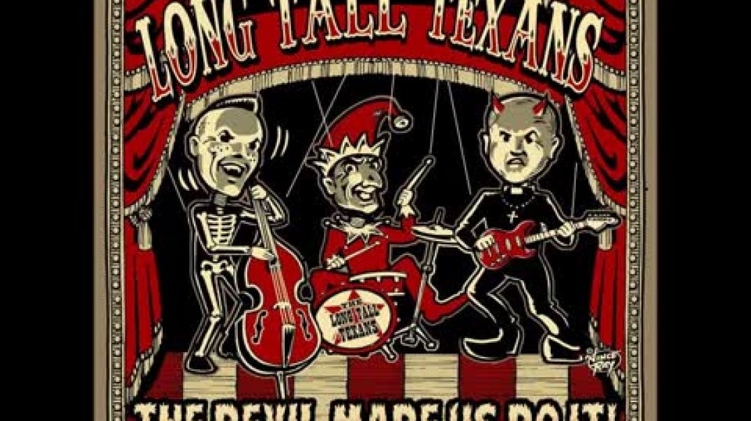 The Long Tall Texans- What Part Of Fuck Off Don't You Understand