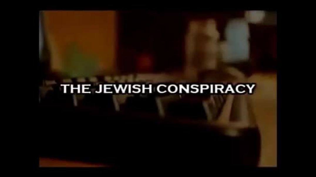 The Jewish Conspiracy Movie