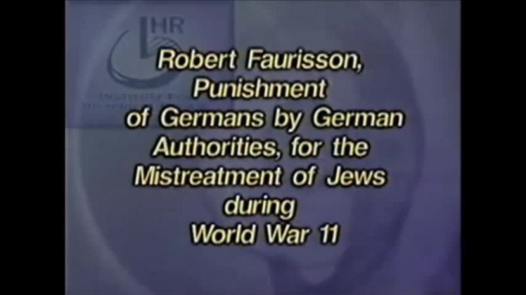 Robert Faurisson Germans Punished in World War II for Mistreating Jews