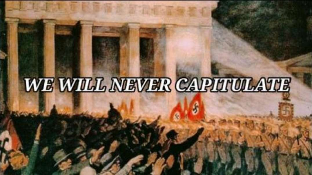 We Will Never Capitulate