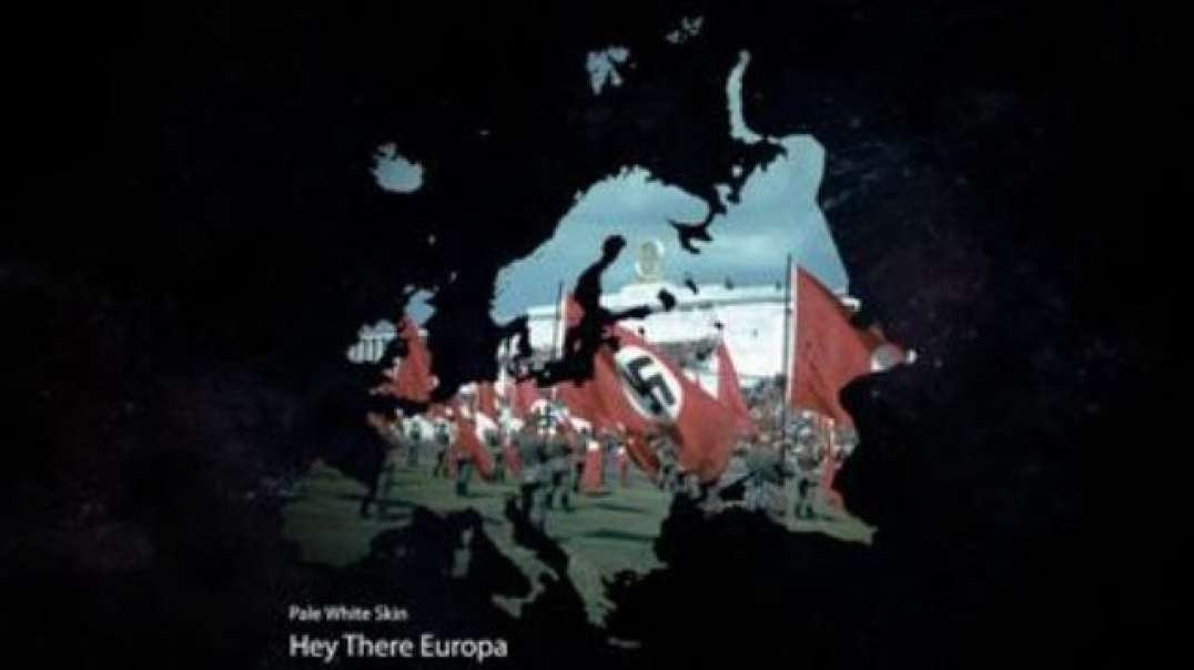 Hey There Europa by Pale White Skin and NatSoc Uploads