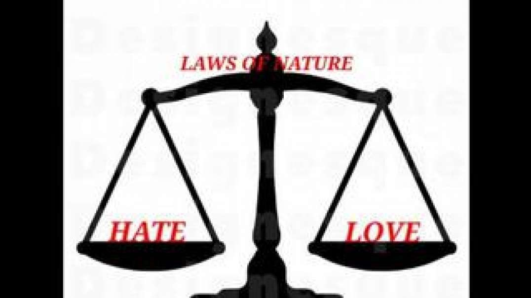 THE NATURAL BALANCE OF LOVE AND HATE