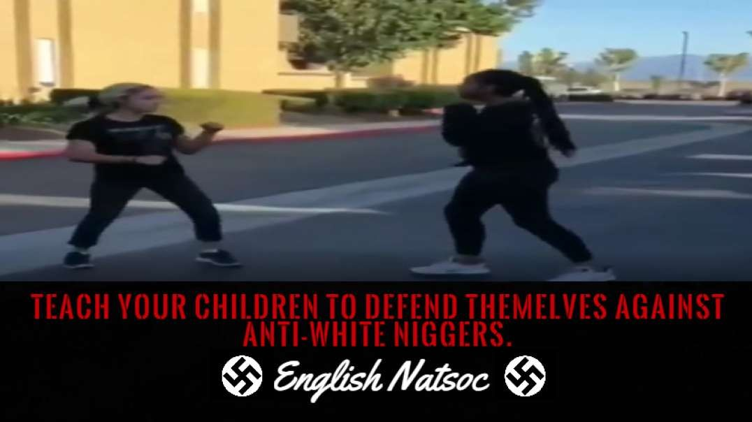 Why all white parents should teach their children to defend themselves from niggers.