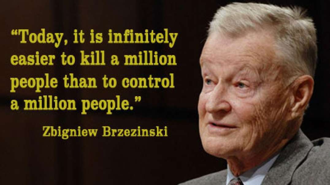 Zbigniew Brzezinski_ It Is Infinitely Easier to Kill a Million People than it is to Control Them-360p.webm