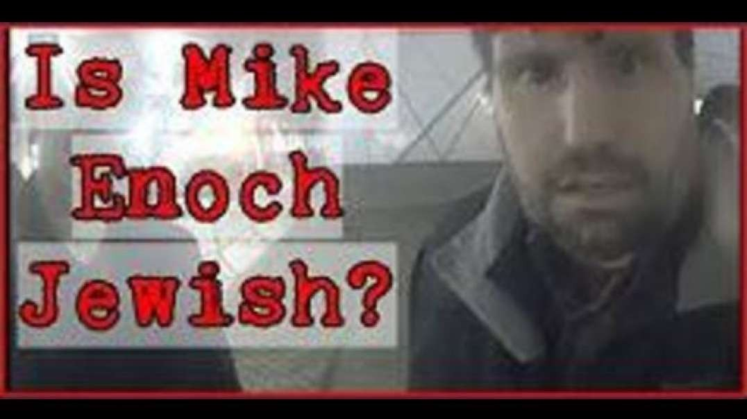 Is Mike Enoch Jewish?   TRS   Alt Right   Alt-right   Richard Spencer   TDS   Strike & Mike
