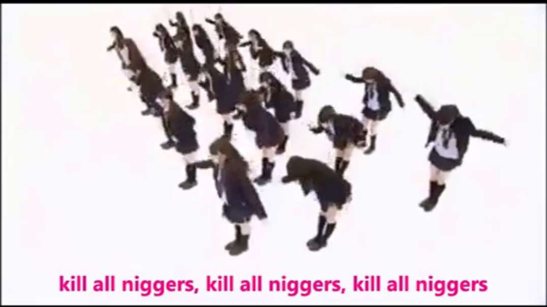KILL ALL NIGGERS! - Japanese Song about Killing Niggers