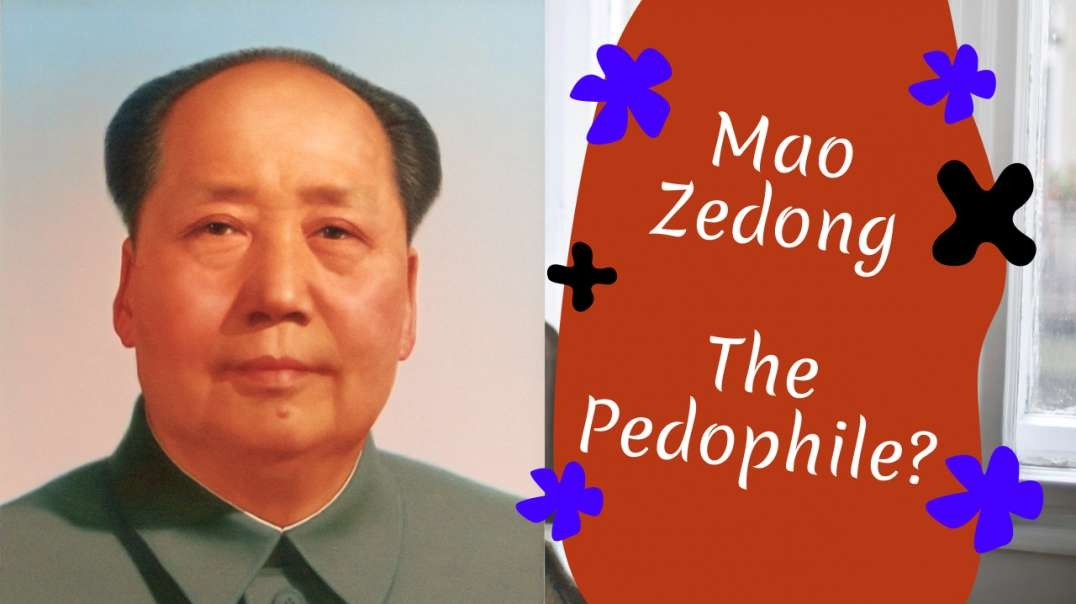 Mao Zedong the Pedophile Cuckold