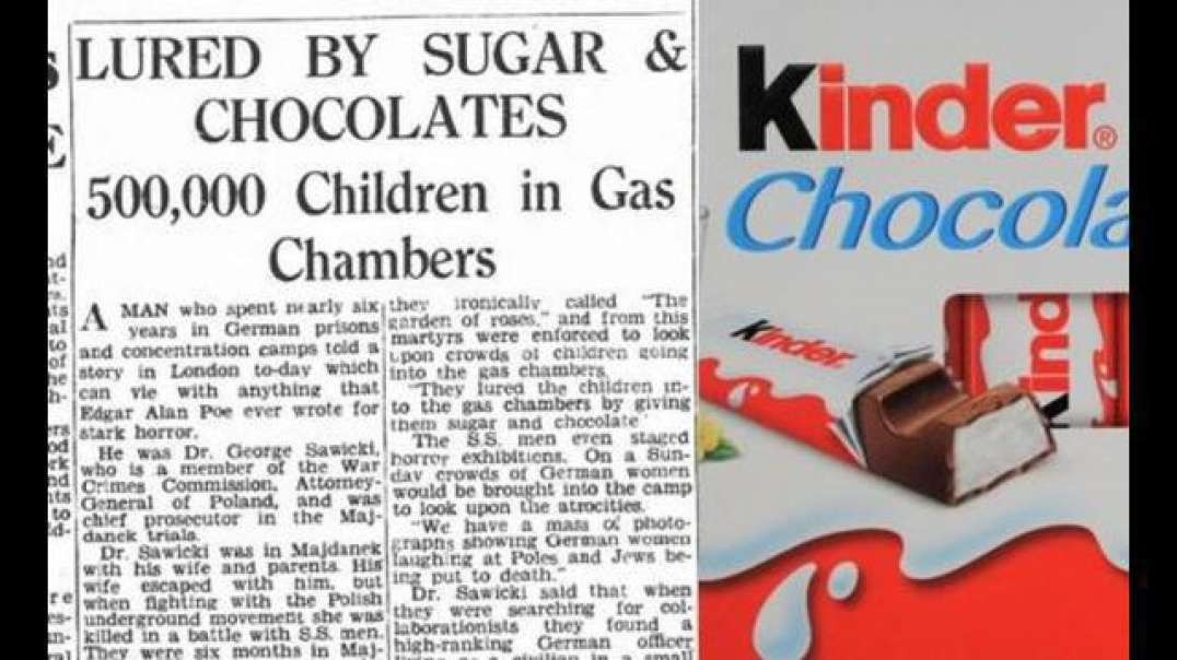 Holohoax Tales - 500,000 children lured into gas chambers with chocolate