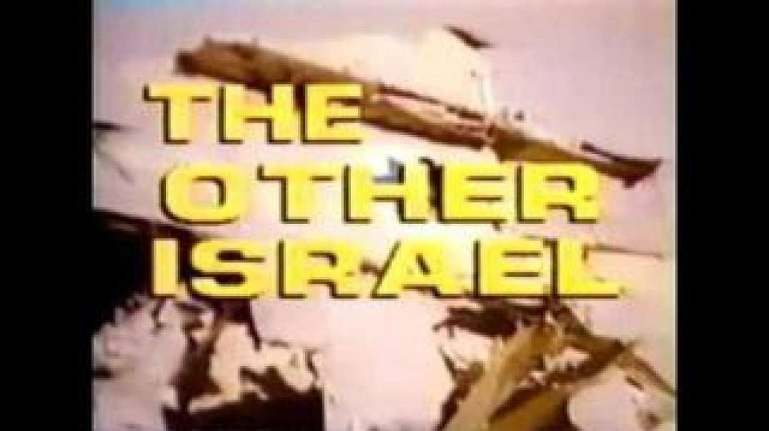 The Other Israel: The Whole Story of Zionist Conspiracy [1987 documentary by Ted Pike]