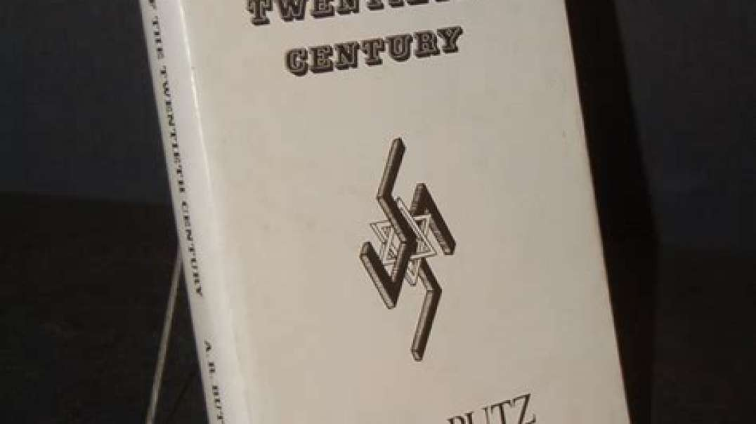 Arthur Butz - The hoax of the twentieth century - Chapter 3 Part One