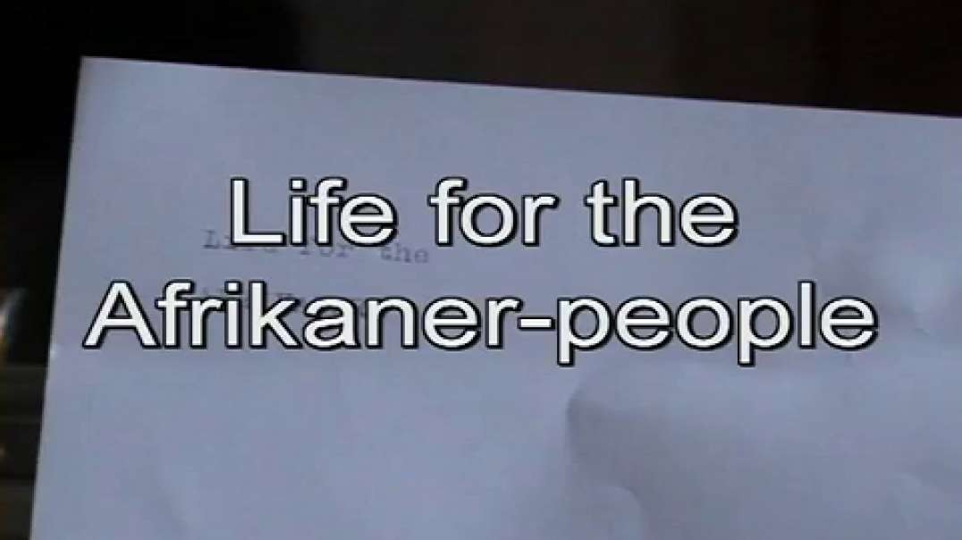 Life for the Afrikaners