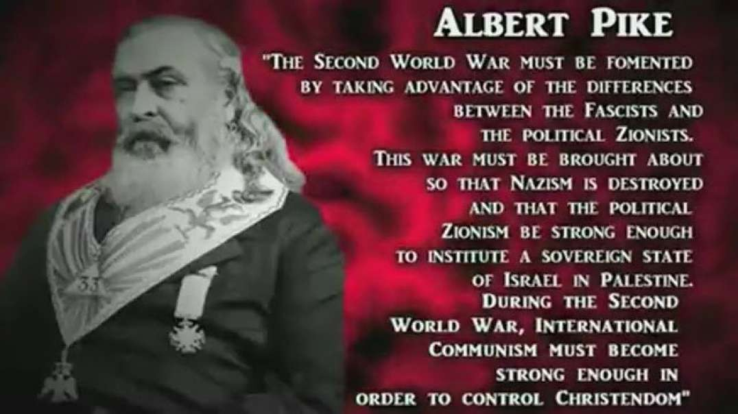 ALBERT PIKE AND THE PREPLANNED 3 WORLD WARS