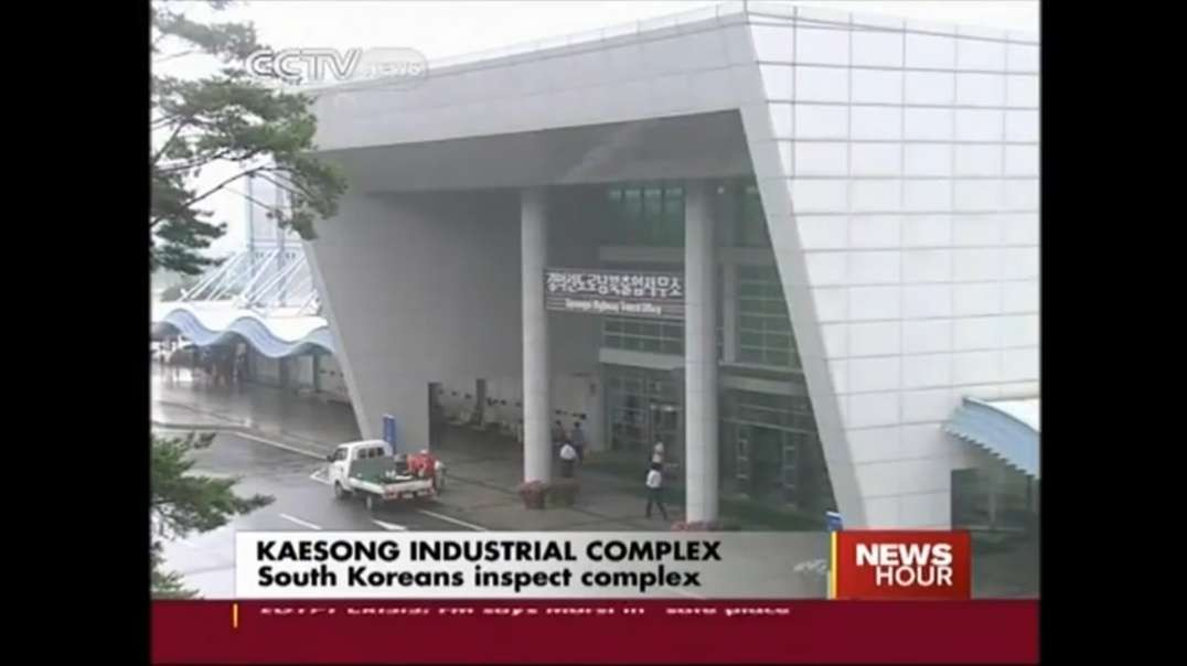 Kaesong Industrial Complex: South Koreans Inspect Complex