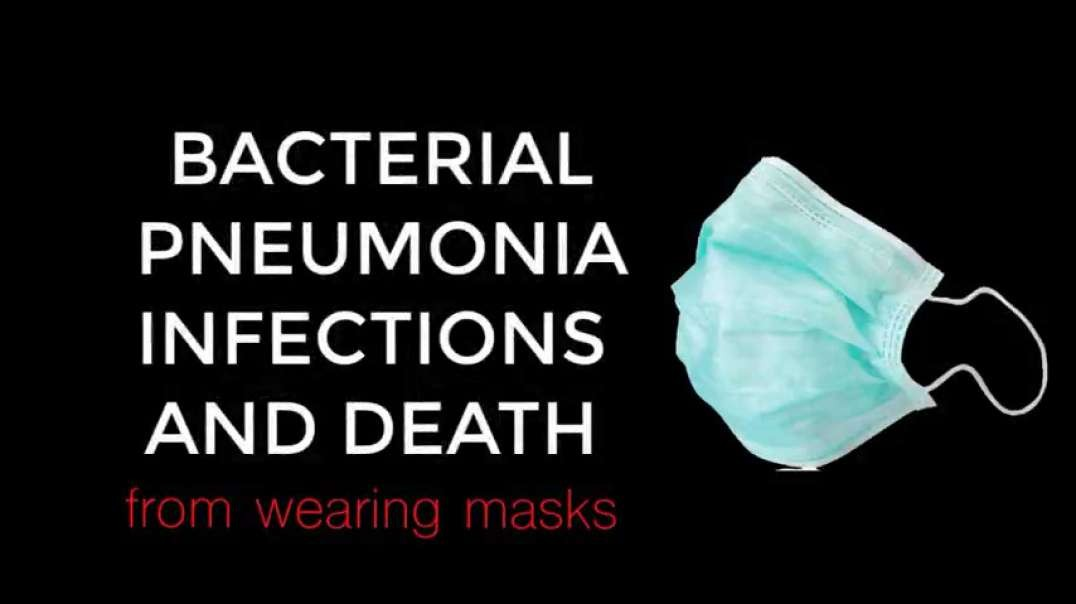 DEATH BY MASK: MASK WEARING, BACTERIAL PNEUMONIA INFECTIONS, AND THE 1918 FLU