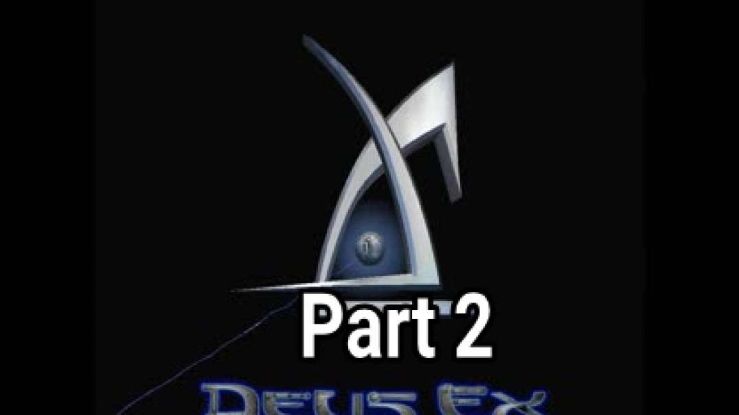 Deus Ex Game From 2000 Prophecy For 2020 Part 2
