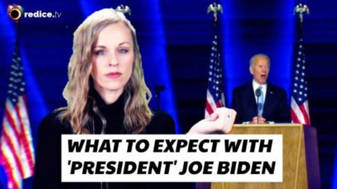 WHAT TO EXPECT WITH 'PRESIDENT' JOE BIDEN