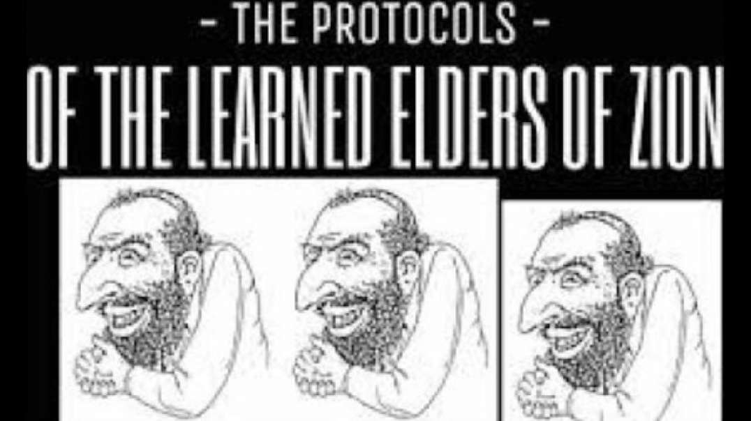 THE PROTOCOLS OF THE LEARNED ELDERS OF ZION by Truth Just Ahead Channel