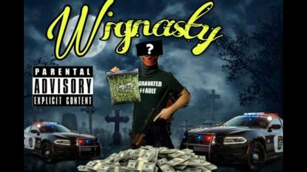 Wignasty - We aint Playing