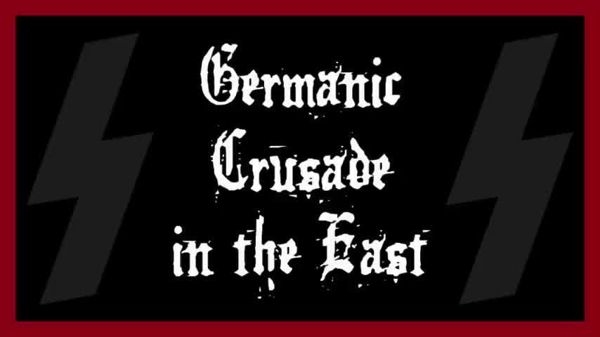 SS Culture #1 Germanic Crusade in the East