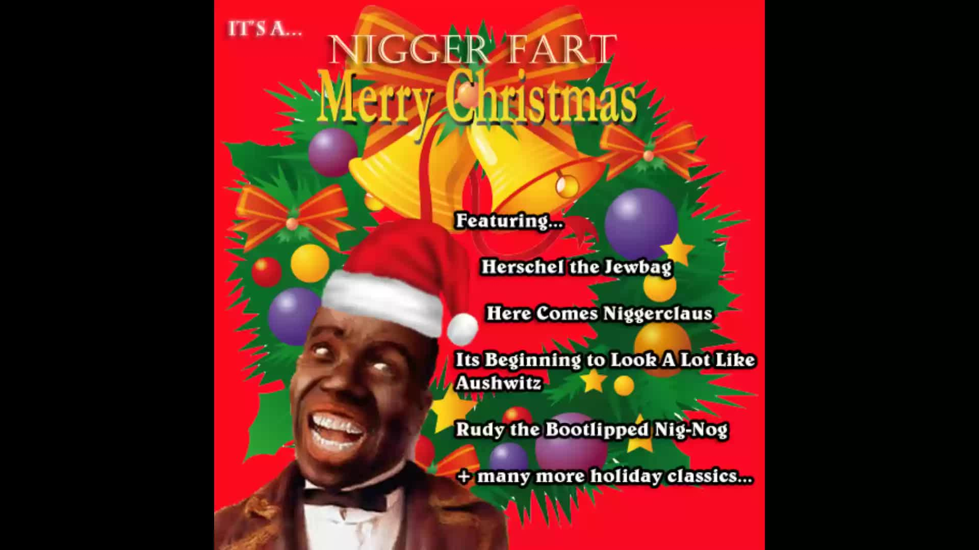 IT'S BEGINNING TO LOOK A LOT LIKE AUSCHWITZ (XMAS SONG)