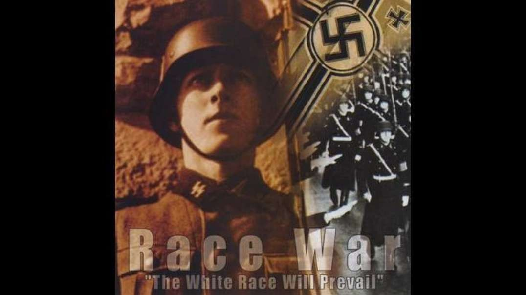 Race War - The White Race Will Prevail - Full Album.