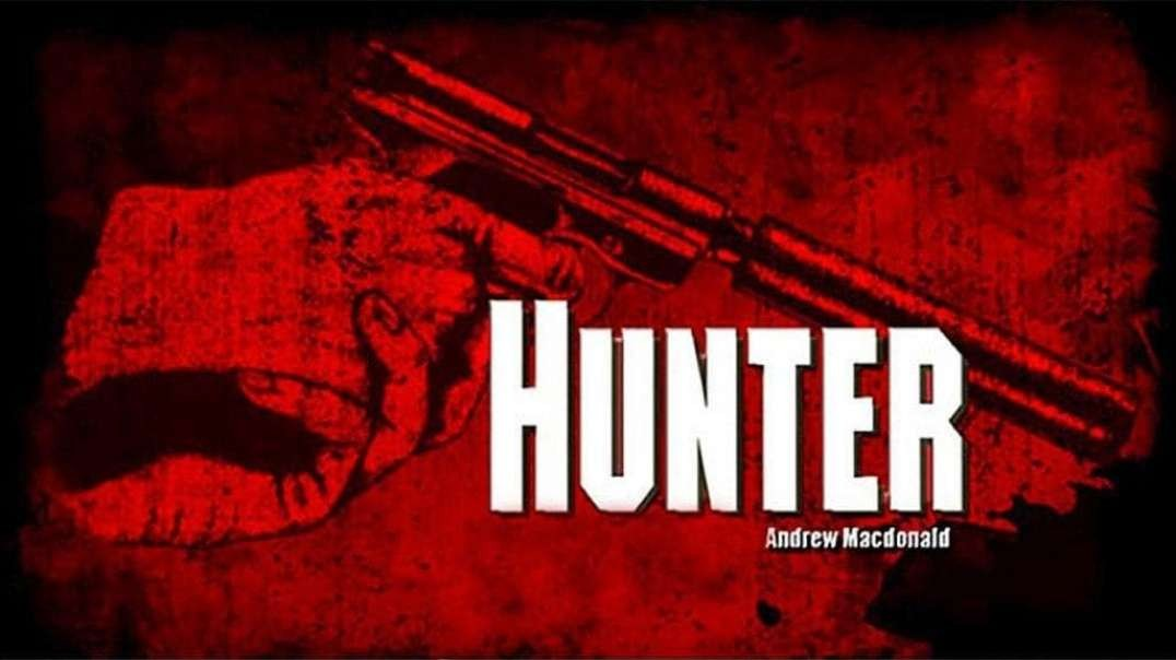 Hunter by William Luther Pierce (as Andrew Macdonald) Part 2 of 5