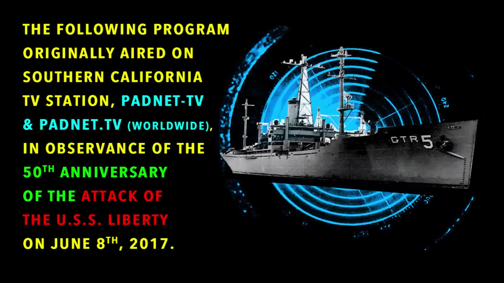 THE DAY ISRAEL ATTACKED THE USS LIBERTY w DONALD PAGELER    2020 TV BROADCAST VERSION HD