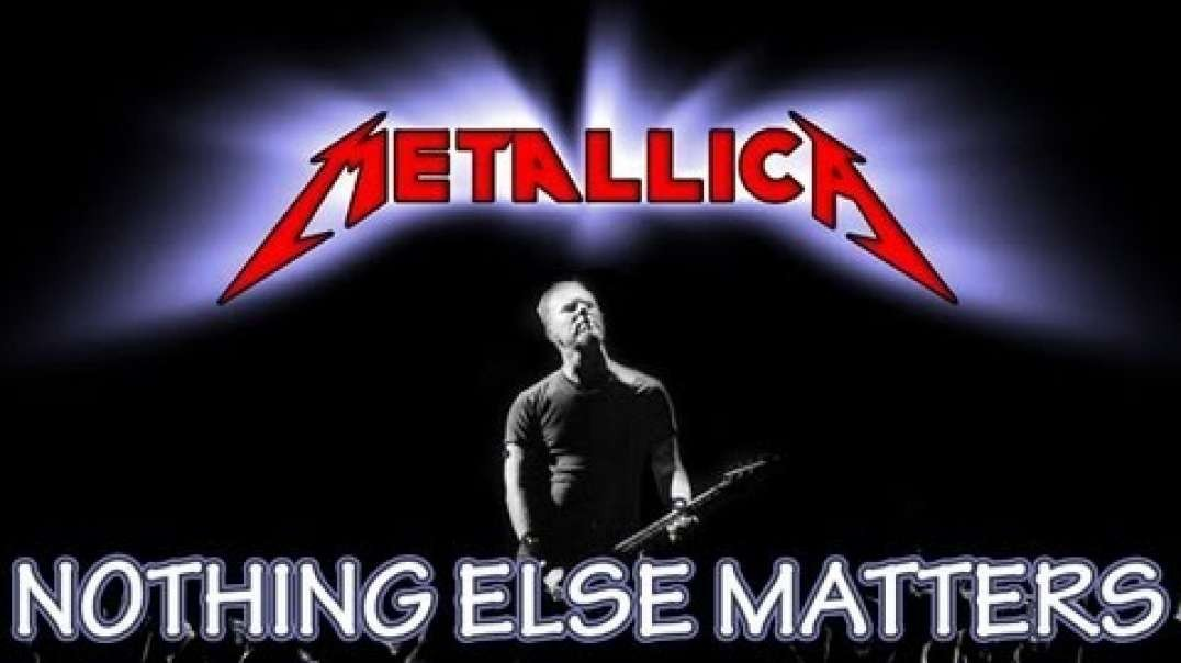 Metallica_ Nothing Else Matters (Official Music Video)