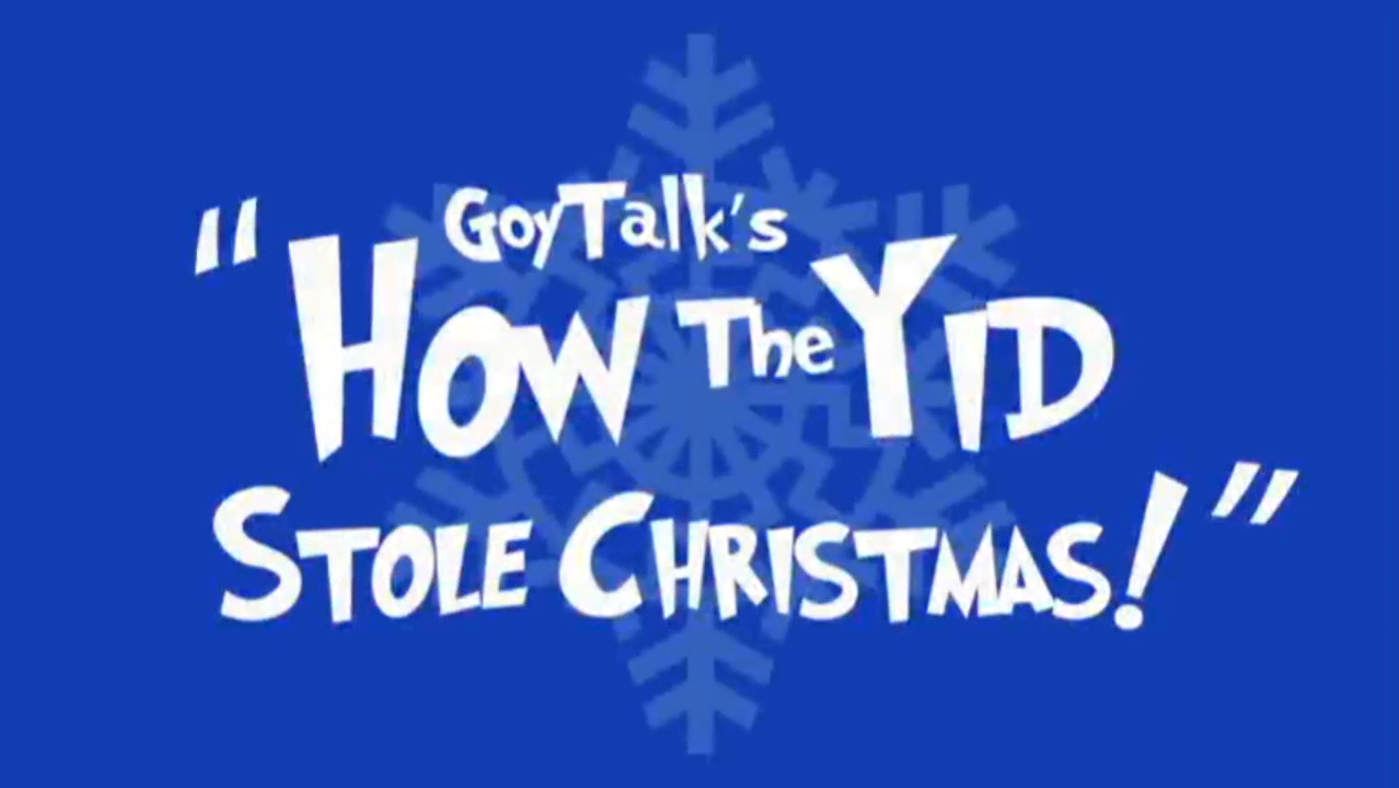 How the yid Stole Christmas
