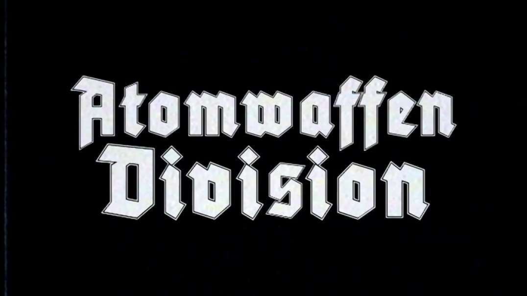 Atomwaffen Division - (1) Fire Up The Panzers and Launch the Nukes