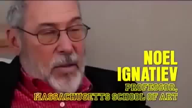 Jewish Professor Noel Ignatiev Advocates for WHITE GENOCIDE