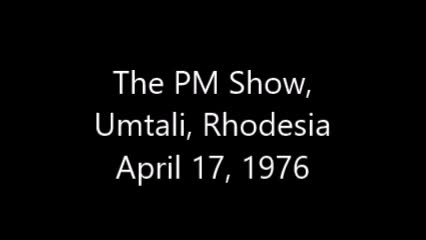 Radio Rhodesia - The PM Show from Umtali (April 27, 1976)