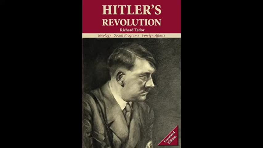 Hitler's Revolution - Ideology, Social Programs, Foreign Affairs - Chapter 5 The Mission of the Reich by Richard Tedor