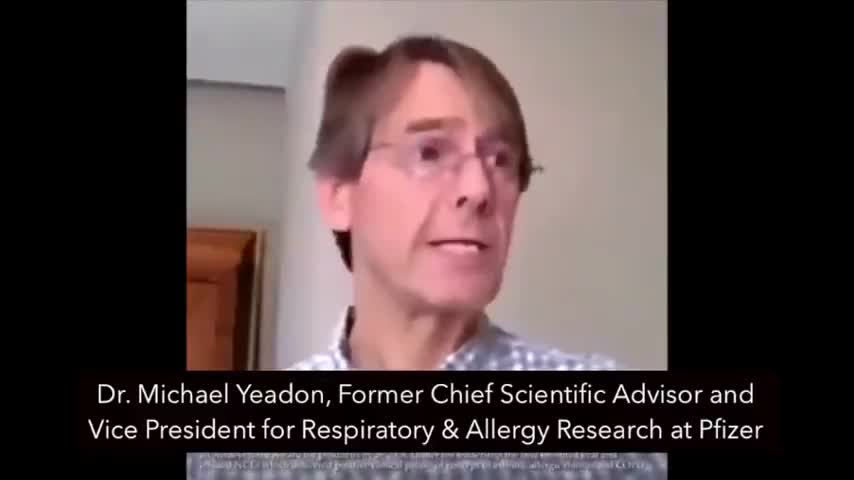 Former Pfizer Vice President Dr Michael Yeadon on Mass Vaccination For Covid Hoax