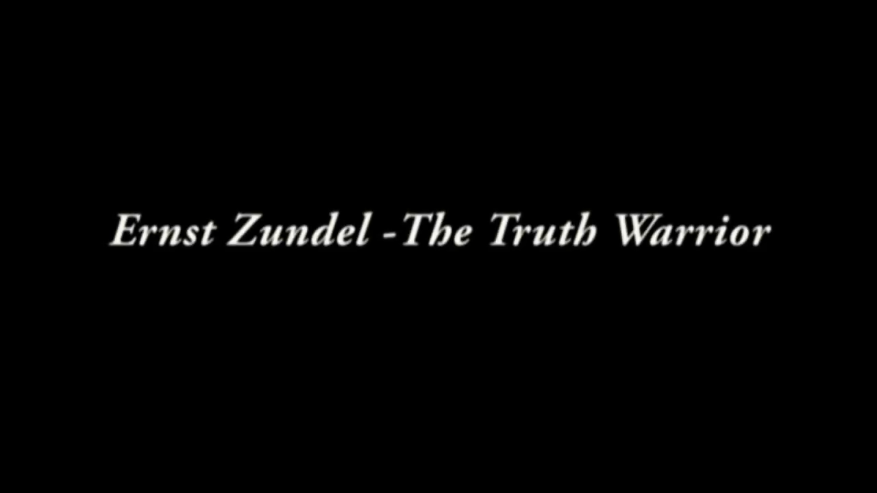 Ernst Zundel - The Truth Warrior