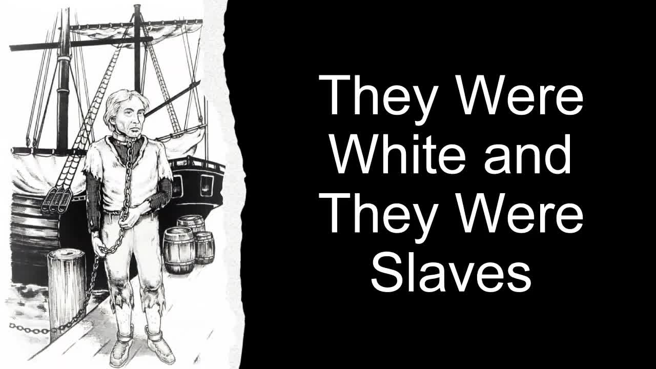 They Were White and They Were Slaves