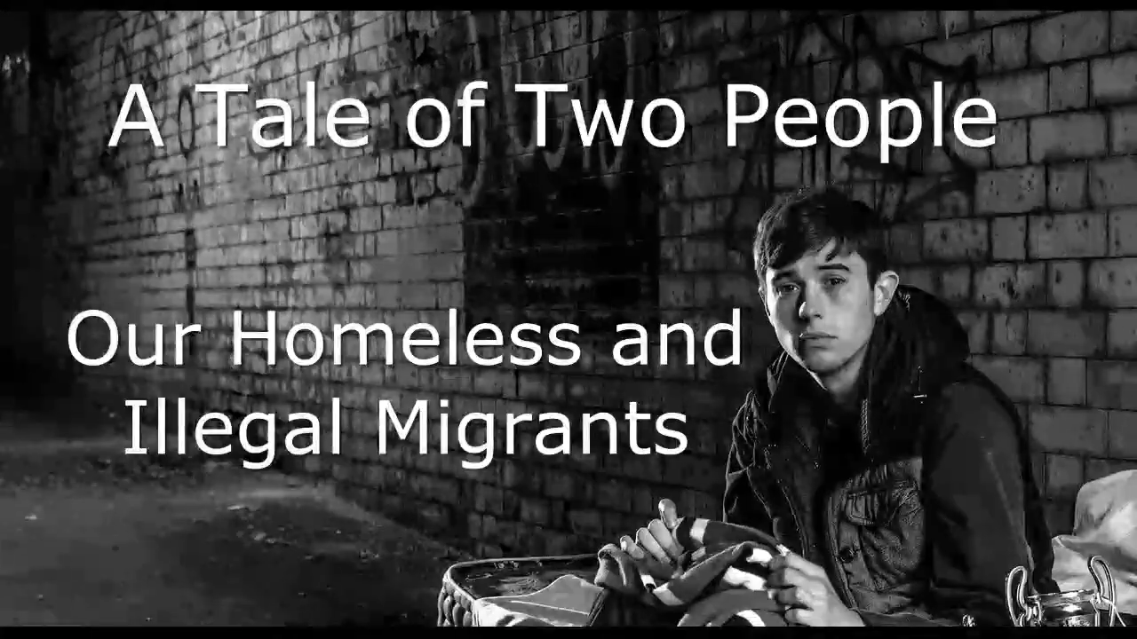 A Tale of Two People - Our Homeless and Illegal Invaders by Bonnie Lad