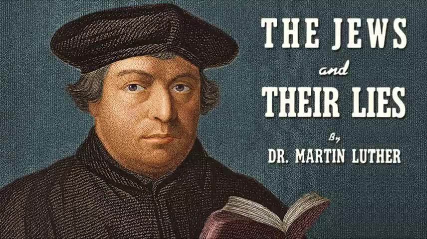 Martin Luther - The Jews and Their Lies (Full Audiobook)