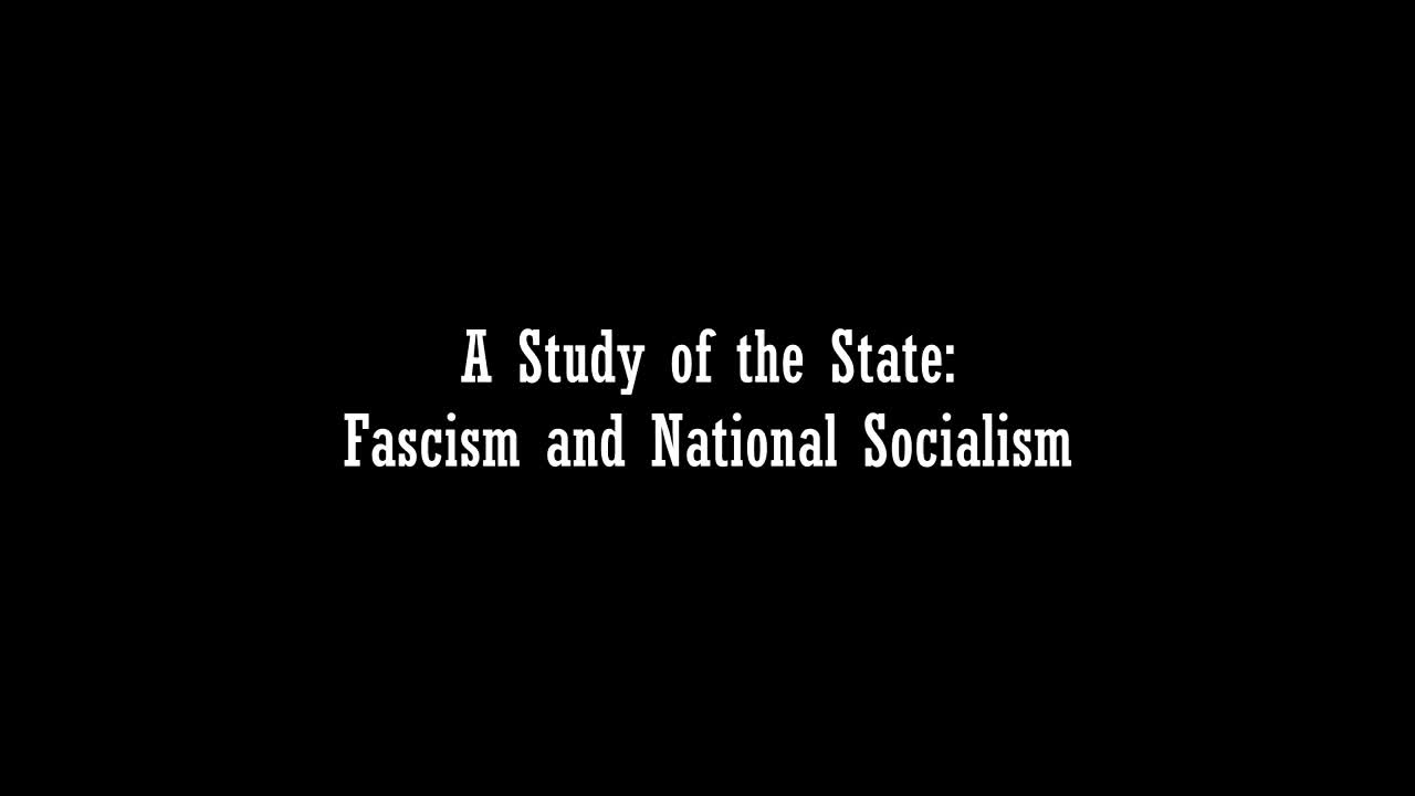 A Study of the State- Fascism and National Socialism
