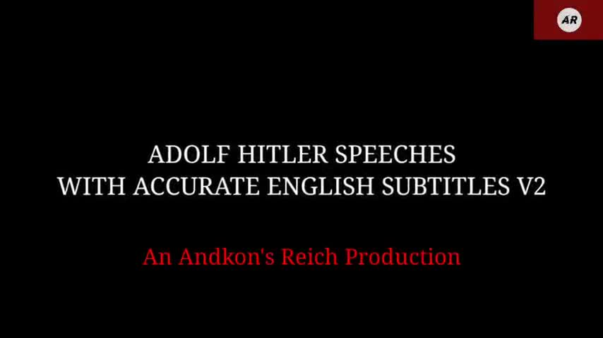 Adolf Hitler Speeches with Accurate English Subtitles V2