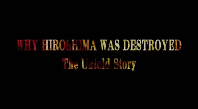 Why Hiroshima was destroyed by USA