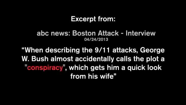 George Bush Slips Up Starts To Call 9 11 & Boston Bombing A Conspiracy