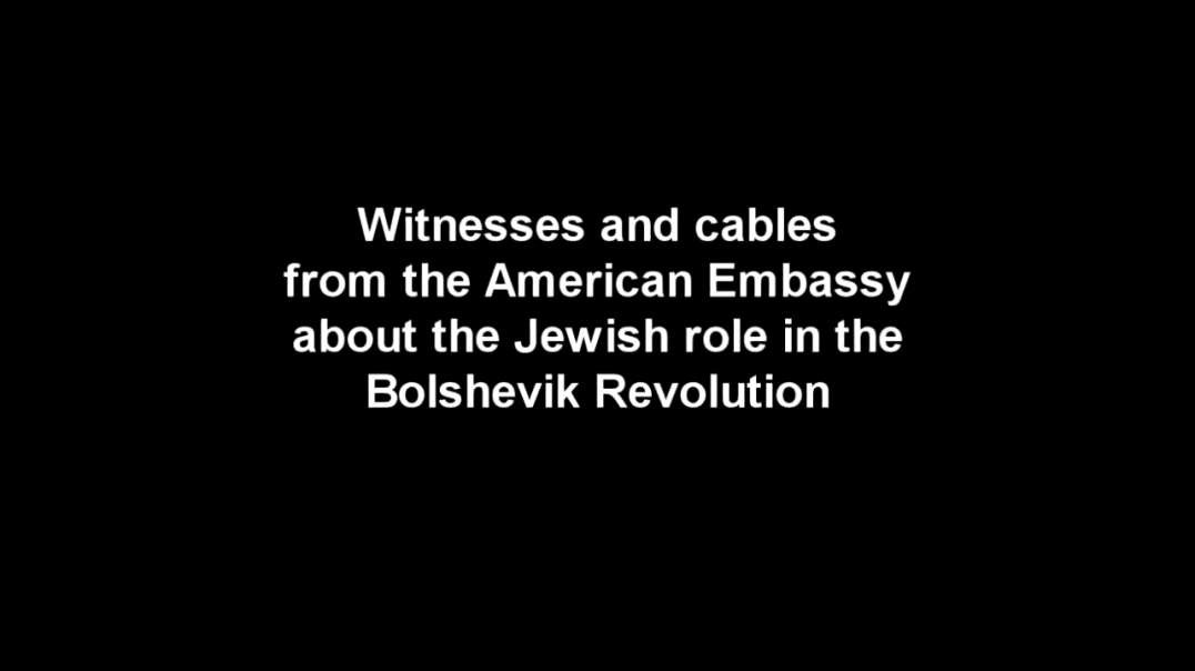 Historical Documents Prove The Connection Between Jews and Bolshevism.