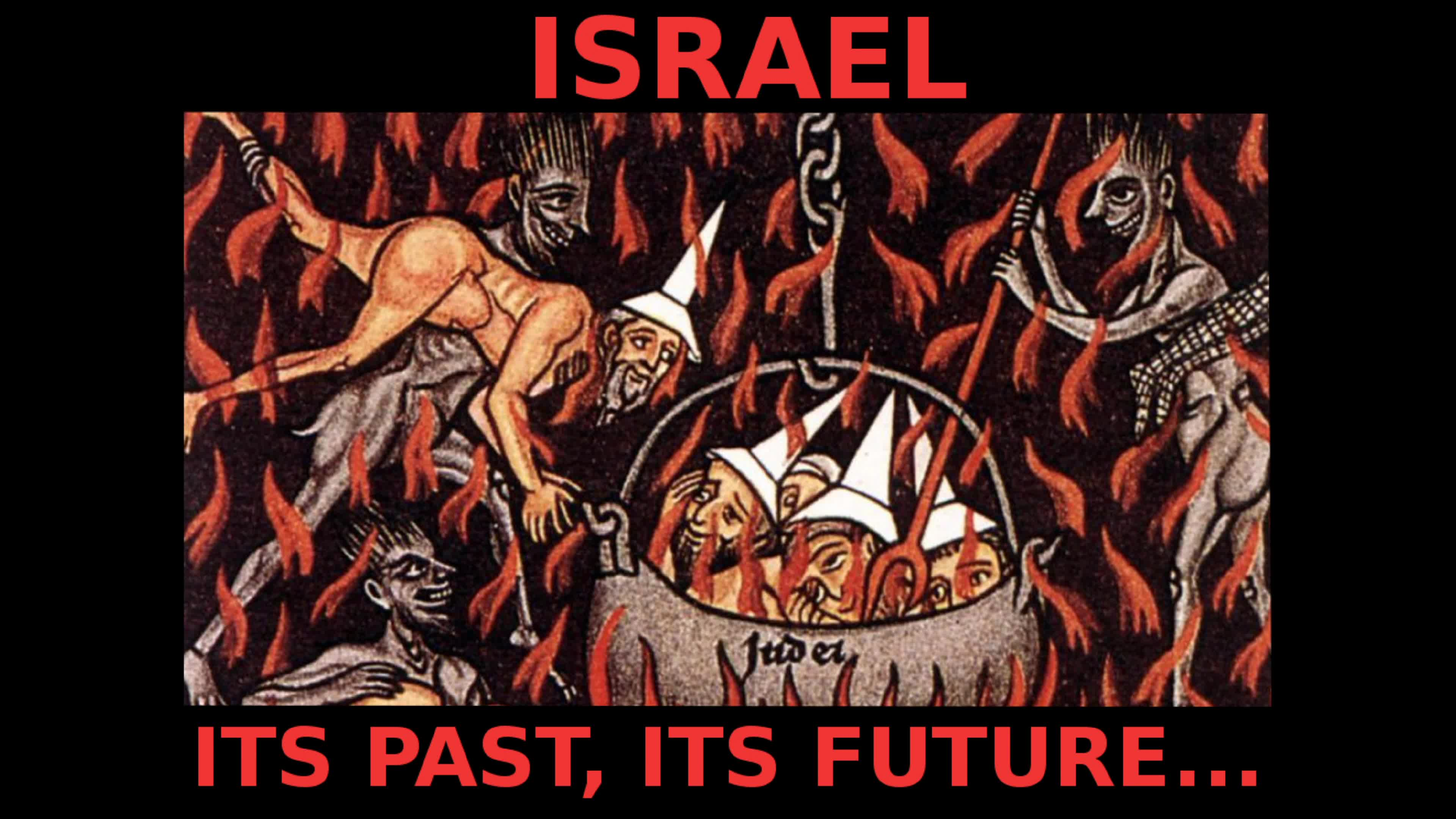 Israel, Its past, Its Future