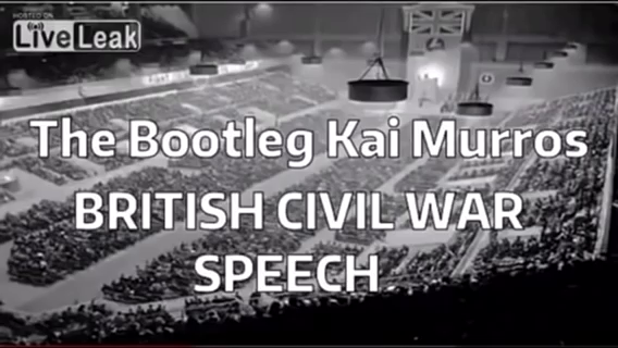 Kai Murros - (the Bootleg) British Civil War Speech