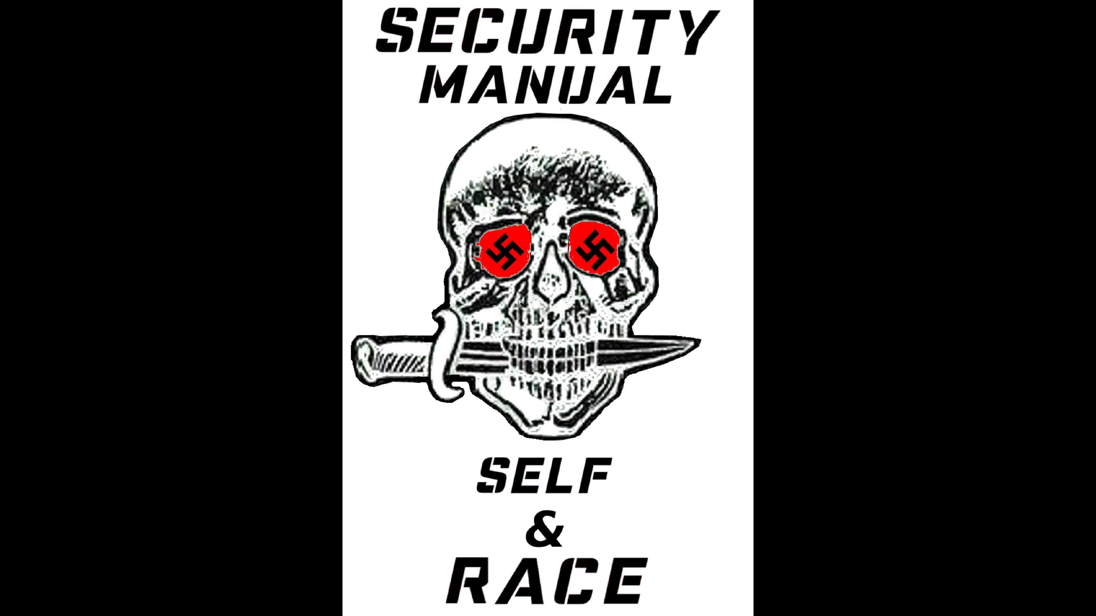 SECURITY MANUAL: SELF AND RACE