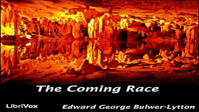 The Coming Race Full Audiobook by Edward BULWER-LYTTON
