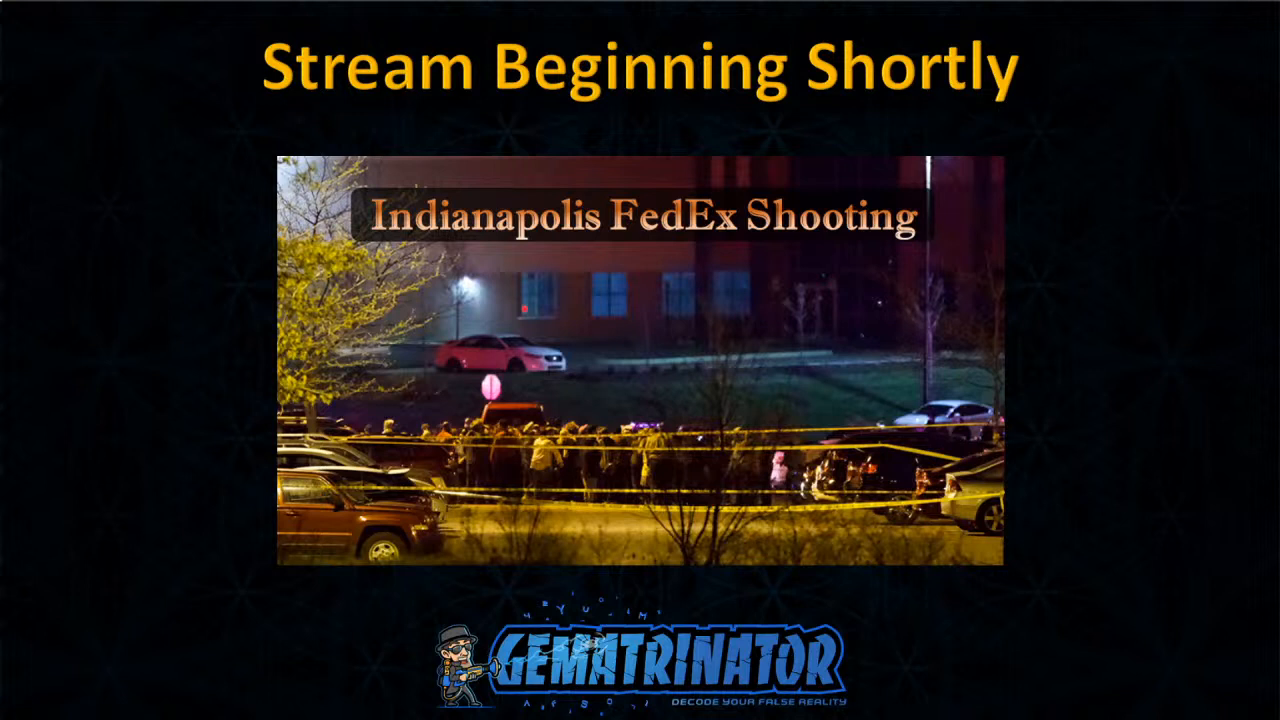 "(((Mass Shooting))) (Fake News) Reported at ""Indianapolis FedEx"" - Gematria"