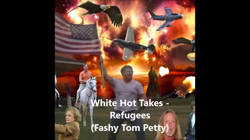 Refugees Fashy Tom Petty by White Hot Takes