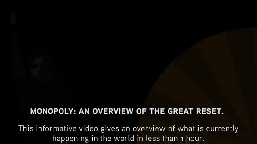 Monopoly An overview of the Great Reset – Follow the Money –